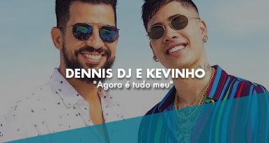 DENNIS DJ & KEVINHO